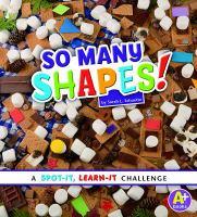 So Many Shapes!