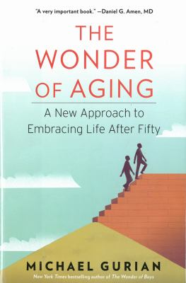 Cover Image for The Wonder of Aging by Michael Gurian