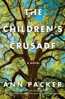 The children's crusade : a novel