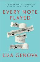 Every note played : a novel