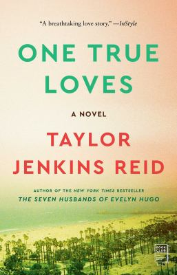 One true loves : a novel