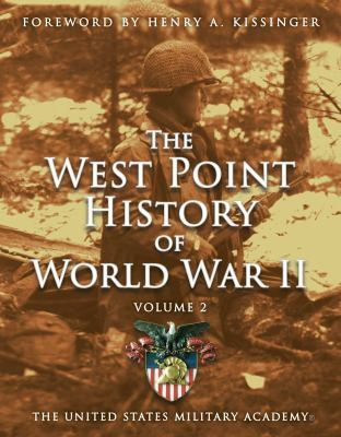 The West Point History of World War II. Volume 2