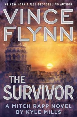 The survivor: a Mitch Rapp novel by Kyle Mills