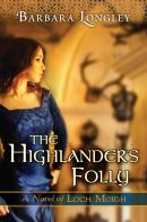 The highlander's folly : a novel of Loch Moigh
