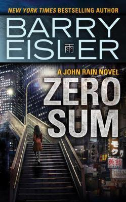 Zero sum : a John Rain novel