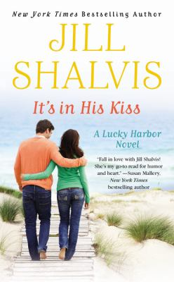 It's in his kiss : a Lucky Harbor novel