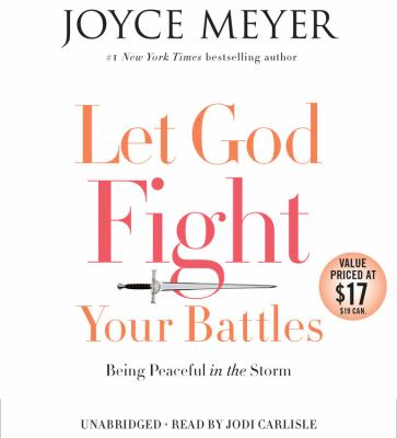 Let God fight your battles :  being peaceful in the storm