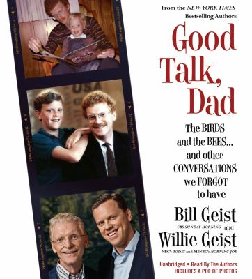 Good talk, dad: the birds and the bees... and other conversations we forgot to have