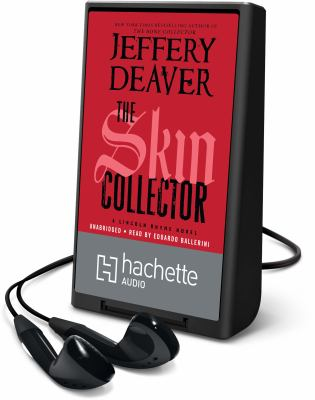 The skin collector : a Lincoln Rhyme novel