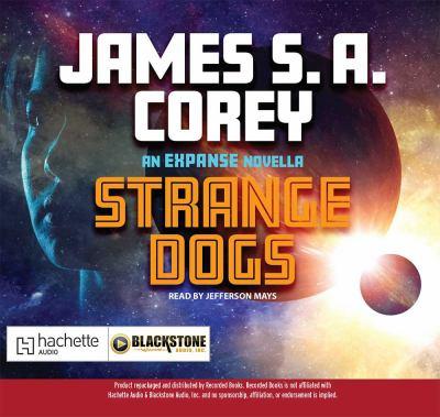 Strange dogs an Expanse novella