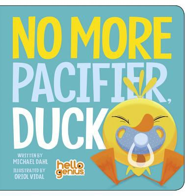 No more pacifier, Duck