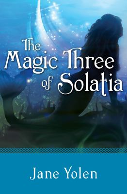 The magic three of Solatia