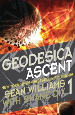 Geodesica. Book one, Ascent