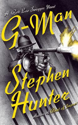 G-man: a Bob Lee Swagger novel