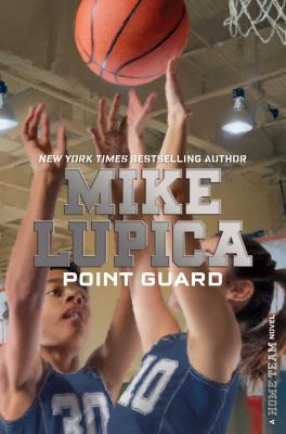 Point guard : a home team novel