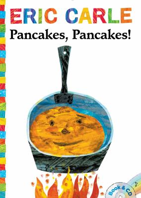 Cover image for : Pancakes, pancakes! / Eric Carle.