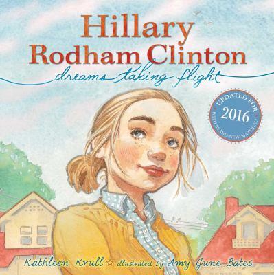 Hillary Rodham Clinton: dreams taking flight