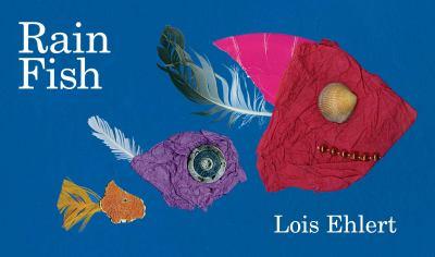Cover Image for: Rain fish / Lois Ehlert.