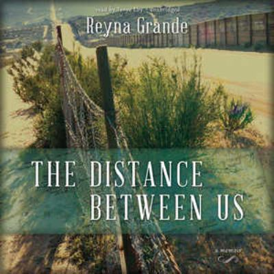 The distance between us a memoir