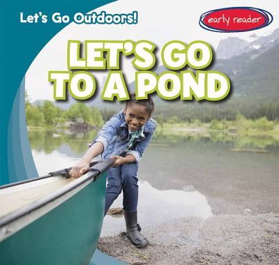 Let's go to a pond