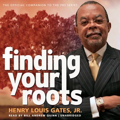Finding your roots : the official companion to the PBS series.