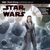 Star wars. The last Jedi : read-along storybook and CD