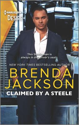 Claimed by a Steele--A Sexy Contemporary Billionaire Romance