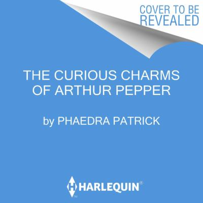 The curious charms of Arthur Pepper a novel