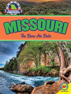 Missouri : the Show Me State