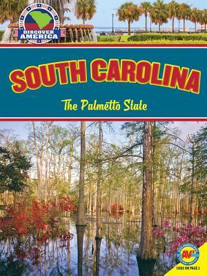 South Carolina : the Palmetto State