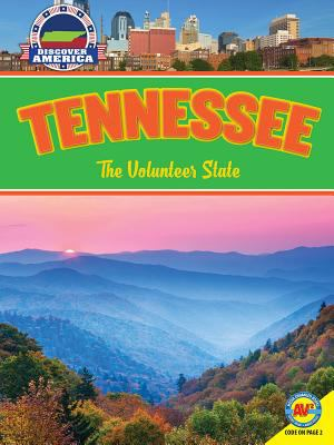 Tennessee :  The Volunteer State