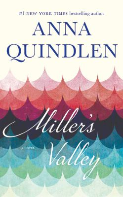 Miller's Valley : a novel