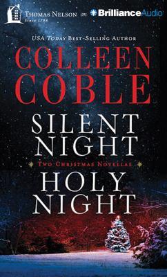 Silent night, holy night : two Christmas novellas