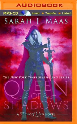 Queen of shadows: a Throne of glass novel