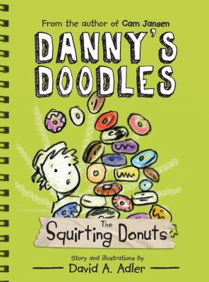 Danny's doodles : the squirting donuts