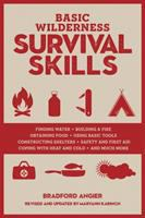 Basic wilderness survival skills : revised and updated