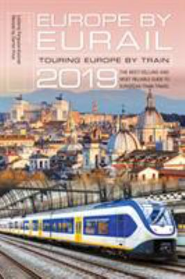Europe by Eurail 2019 :  touring Europe by train