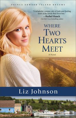 Where two hearts meet : a novel