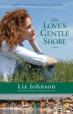 On love's gentle shore : a novel