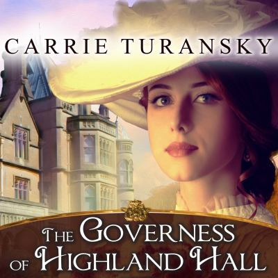 The governess of Highland Hall a novel