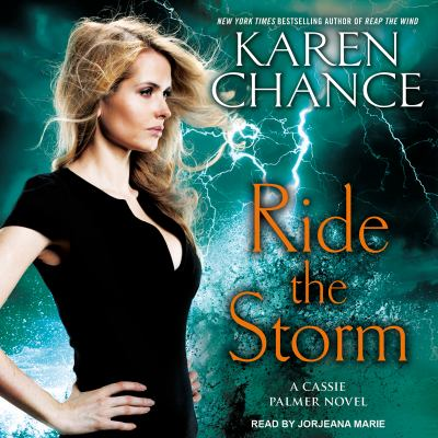 Ride the storm : a Cassie Palmer novel