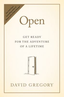 Open: get ready for the adventure of a lifetime
