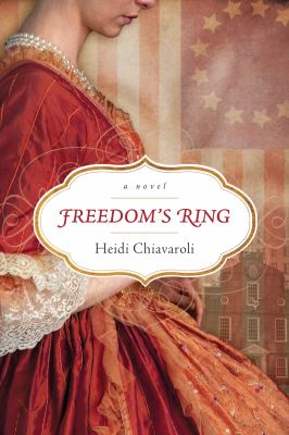 Freedom's ring : a novel