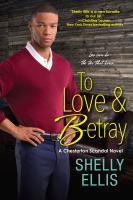 To Love & Betray