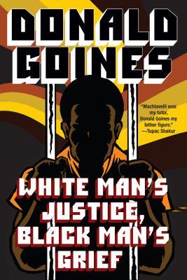 White man's justice, Black man's grief