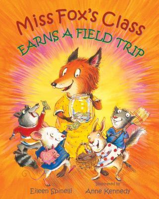 Miss Fox's Class Earns a Field Trip.