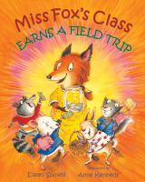 Miss Fox's Class Earns a Field Trip