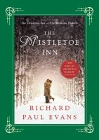 The Mistletoe Inn : by Evans, Richard Paul,