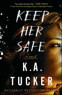 Keep her safe : a novel
