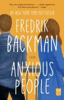 Anxious people : by Backman, Fredrik,